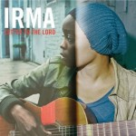 Découverte: Irma – Letter To The Lord