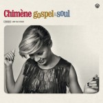 chimc3a8ne-badi-gospel-and-soul