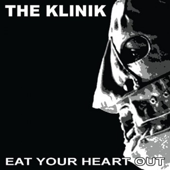the-klinik-eat-your-heart-out-cd-