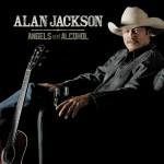 Country : album découverte : Alan Jackson – Angels and Alcohol