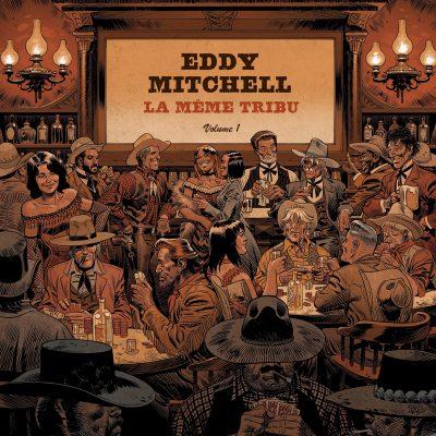Country : Album découverte : EDDY MITCHELL » LA MEME TRIBU «