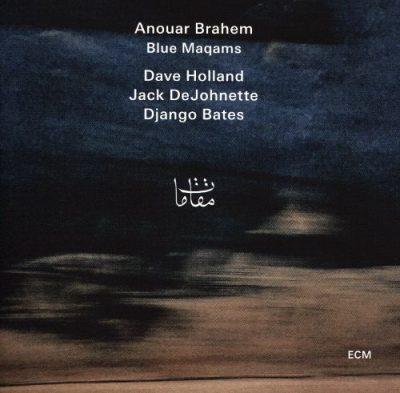 Jazz : Album découverte : ANOUAR BRAHEM – BLUE MAQUAMS & MELANIE DE BASIO – LILIES
