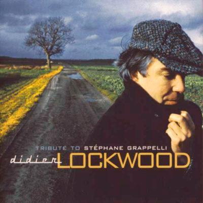 Jazz : Album découverte : Hommage à Didier LOCKWOOD